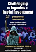 Challenging the Legacies of Racial Resentment af Tiffany Willoughby-herard