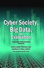 Cyber Society, Big Data, and Evaluation (Comparative Policy Evaluation, nr. 24)