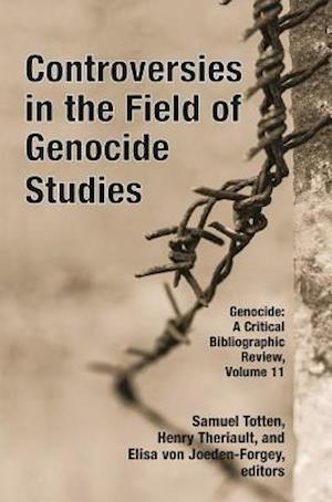 Controversies in the Field of Genocide Studies
