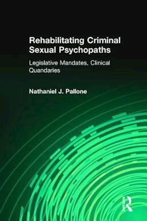 Rehabilitating Criminal Sexual Psychopaths