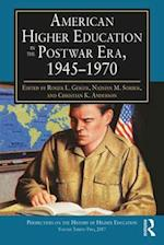 American Higher Education in the Postwar Era, 1945-1970 (Perspectives on the History of Higher Education)