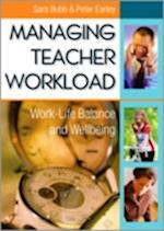 Managing Teacher Workload af Peter Earley, Sara Bubb