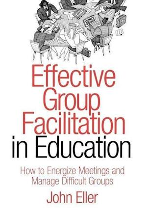 Effective Group Facilitation in Education