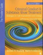 Criminal Conduct and Substance Abuse Treatment - The Provider's Guide