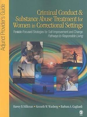 Criminal Conduct and Substance Abuse Treatment for Women in Correctional Settings: Adjunct Provider's Guide