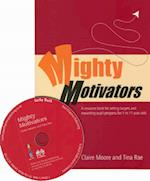 Mighty Motivators af Claire Watts, Claire Moore, Tina Rae