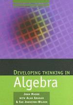 Developing Thinking in Algebra