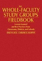 The Whole-Faculty Study Groups Fieldbook