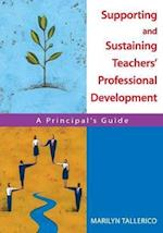 Supporting and Sustaining Teachers' Professional Development