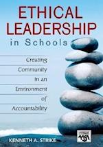 Ethical Leadership in Schools (Leadership for Learning Series)
