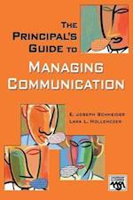 The Principal's Guide to Managing Communication af Schneider
