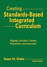 Creating Standards-Based Integrated Curriculum af Susan M. Drake