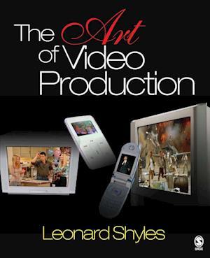 Bog, paperback The Art of Video Production af Leonard Shyles