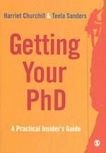 Getting Your PhD af Teela Sanders, Harriet Churchill