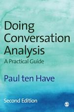 Doing Conversation Analysis (Introducing Qualitative Methods Series)