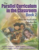 The Parallel Curriculum in the Classroom, Book 2 af Carol Ann Tomlinson, Jeanne H Purcell, Jann H Leppien