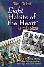 Eight Habits of the Heart(tm) for Educators