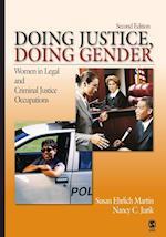 Doing Justice, Doing Gender (Women in the Criminal Justice System)