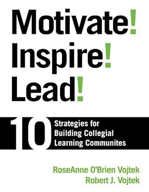 Motivate! Inspire! Lead!