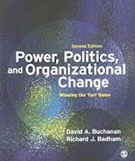 Power, Politics, and Organizational Change af Richard J Badham, David Buchanan