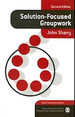 Solution-Focused Groupwork (Brief Therapies Series)