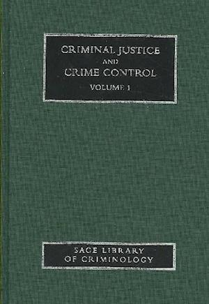 Criminal Justice and Crime Control