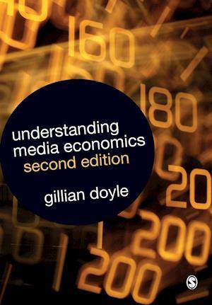 Bog paperback Understanding Media Economics af Gillian Doyle