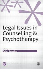 Legal Issues in Counselling & Psychotherapy (Ethics in Practice Series)