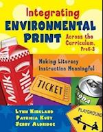 Integrating Environmental Print Across the Curriculum, PreK-3