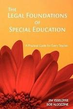 The Legal Foundations of Special Education: A Practical Guide for Every Teacher