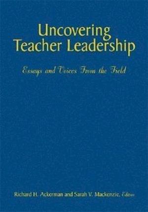 Uncovering Teacher Leadership