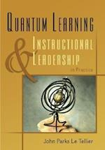 Quantum Learning & Instructional Leadership in Practice