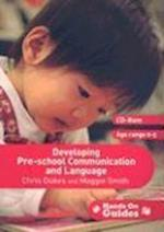 Developing Pre-school Communication and Language (Hands-on Guides)