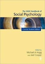 The SAGE Handbook of Social Psychology (Sage Social Psychology Program)