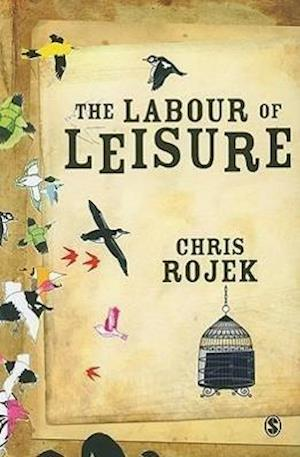 The Labour of Leisure