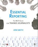 Essential Reporting af Joanne Butcher, Jon Smith