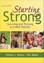 Starting Strong: Surviving and Thriving as a New Teacher af Kim Bailey, Kristen J. Nelson