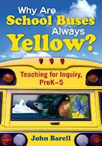 Why Are School Buses Always Yellow? af John Barell