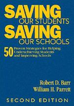 Saving Our Students, Saving Our Schools af Robert Barr, William Parrett