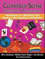 Common-Sense Classroom Management Techniques for Working With Students With Significant Disabilities af Lisa Barcyzk, Michele Flasch Ziegler, Jill A Lindberg