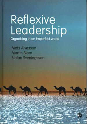 Bog, hardback Reflexive Leadership af Mats Alvesson