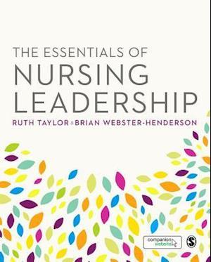 Bog, paperback The Essentials of Nursing Leadership af Ruth Taylor