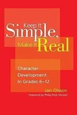 Keep it Simple, Make it Real af Jan Olsson