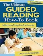 The Ultimate Guided Reading How-To Book af Gail Saunders-Smith
