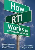 How RTI Works in Secondary Schools af Evelyn S Johnson, Daryl F Mellard, Lori Smith
