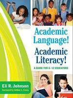 Academic Language! Academic Literacy!