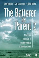 The Batterer As Parent (Sage Series on Violence Against Women)