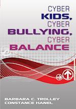 Cyber Kids, Cyber Bullying, Cyber Balance