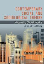 Contemporary Social and Sociological Theory af Kenneth Allan