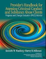 Provider's Handbook for Assessing Criminal Conduct and Substance Abuse Clients